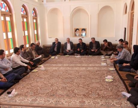 جلسه مشترک مدیرکل میراث فرهنگی،فرماندار ،شهردار ،اعضای شورای اسلامی و مسئولین شهرستان